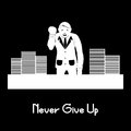 Never give up businessman hard work Stock Images