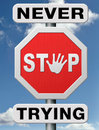 Never stop trying don't give up