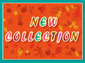 New collection inscription with floral background