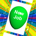 New job balloon shows new beginnings in career showing Royalty Free Stock Images