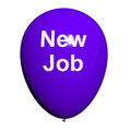 New job balloon shows new beginnings in careers showing Stock Photography