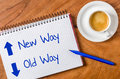 New way old way written on a notepad Royalty Free Stock Images