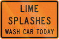 New Zealand road sign - Lime splashes, wash your car today to prevent damage Royalty Free Stock Photo