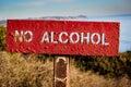 `No Alcohol` Sign Posted at El Matador State Beach, Malibu Royalty Free Stock Photo