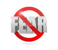 No fear concept sign illustration design over a white background Royalty Free Stock Photos