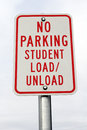 No Parking Student Load/Unload Sign Royalty Free Stock Photo