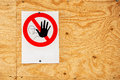 No pass warning sign on construction site Royalty Free Stock Photo
