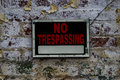No Trespassing Sign On Distres...