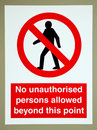 No unauthorised persons sign Stock Photography