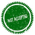 NOT ACCEPTED round grunge green stamp Royalty Free Stock Photo