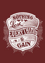 Nothing to lose vector illustration ideal for printing on apparel clothes Stock Image