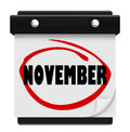 November word wall calendar change month schedule a with the circled in red marker reminding you of the in months and time of Stock Photography