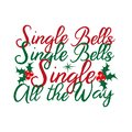 Single bells single bells single all the way.- funny Christmas text, with mostletoe. Royalty Free Stock Photo