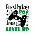Birthday boy time to level up- funny text with controller. Royalty Free Stock Photo