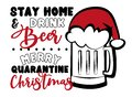 Stay Home and Drink Beer, Merry Quarantine Christmas Royalty Free Stock Photo