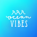 Ocean vibes. Hand drawn lettering.