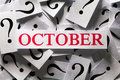 October questions about the too many question marks Royalty Free Stock Image
