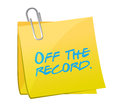 Off the record message written on a post illustration design over white Royalty Free Stock Images