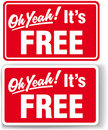 Oh Yeah Its FREE store sign set Stock Photo