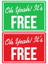 Oh yeah its free store sign a vector based illustration of Royalty Free Stock Image