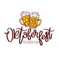 Oktoberfest Celebration. The trend calligraphy.
