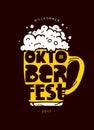 Oktoberfest. Lettering. Mug of beer.
