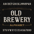 Old brewery alphabet vector font. Type letters and numbers.