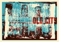 Old City typographic vintage poster design. Old house grunge scratched texture background. Retro vector illustration. Royalty Free Stock Photo