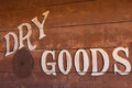 Old Dry Goods Sign Royalty Free Stock Photo