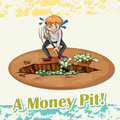 Old saying money pit Royalty Free Stock Photo