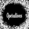 OPERATIONS On Black Background...