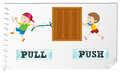 Opposite adjectives pull and push Royalty Free Stock Photo