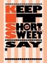 Orange Tone Keep it Short and Sweet Poster