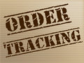 Order tracking indicates shipping traceable and tracked showing logistics shipment Stock Photo
