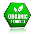 Organic product with leaf sign in green button d hexagon banner text and symbol business eco bio concept Royalty Free Stock Photography