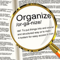 Organize Definition Magnifier Showing Managing Or Arranging Into Royalty Free Stock Photo