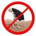 Ostrich behavior forbidden red sign concept