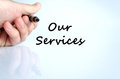 Our services text concept Royalty Free Stock Photo