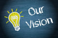 Our vision background Royalty Free Stock Photo