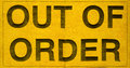 Out of order sign grungy yellow paper Royalty Free Stock Image