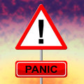 Panic Sign Represents Hysteria Display And Signboard Royalty Free Stock Photo