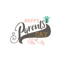 Parents Day badge design . Sticker, stamp, logo - handmade. With the use of typography elements, calligraphy and