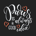 Paris hand drawn vector lettering. Modern ink calligraphy brush lettering of phrase Paris is good idea. Design element for cards Royalty Free Stock Photo
