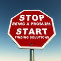 Part of the problem are you or here with a solution banner with stop being a start finding solutions against a clear blue Stock Images