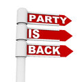 Party is back the concept words on street sign label concept of return of the celebration and holiday season Royalty Free Stock Photo