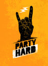 Party Hard Creative Motivation Banner Vector Concept on Grunge Distressed Background Royalty Free Stock Photo