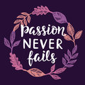 Passion Never Fails