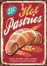 Pastries bakery sign. Bread, cakes,cookies, pastry and baked goods retro promotional poster
