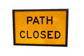 Path Closed Sign Stock Photo
