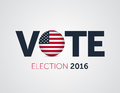 Patriotic 2016 voting poster. Presidential election 2016 in USA. Typographic banner with round flag of the United States Royalty Free Stock Photo